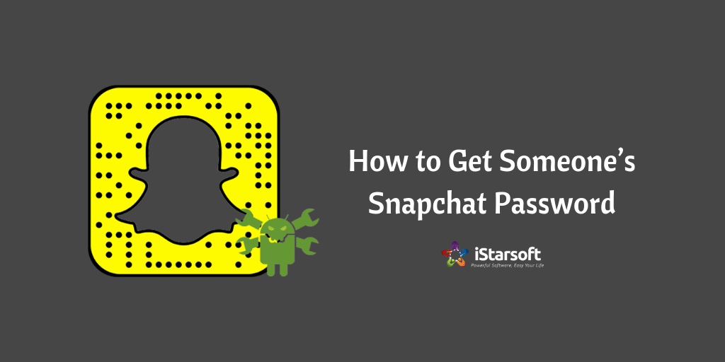 How to Get Someones Snapchat Password