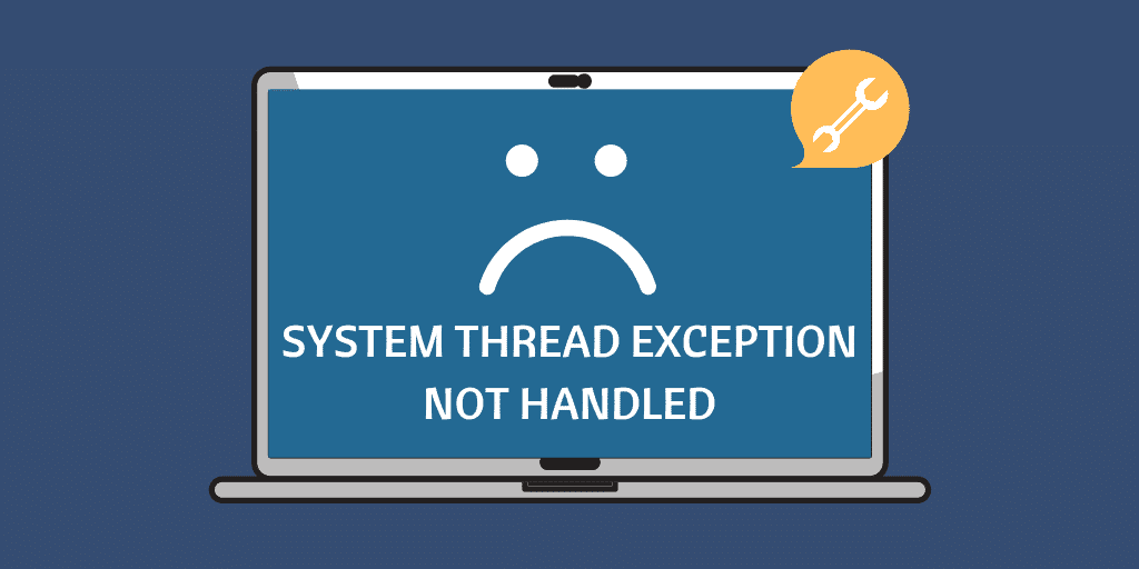 system thread exception not handled
