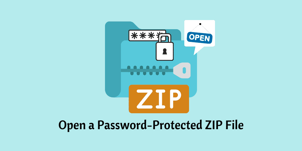 Open a Password-Protected ZIP File
