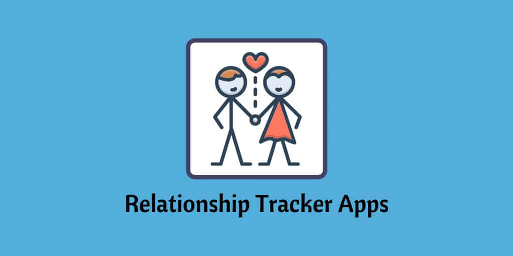 Relationship Tracker Apps