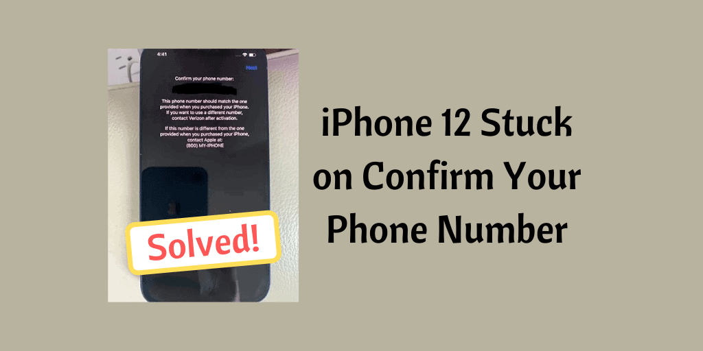 iPhone 12 Stuck on Confirm Your Phone Number