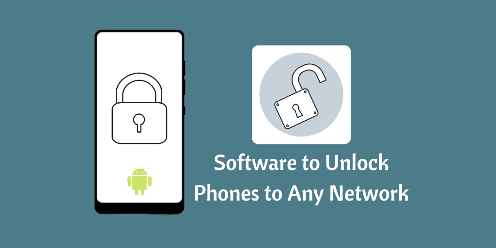 Software to Unlock Phones to Any Network