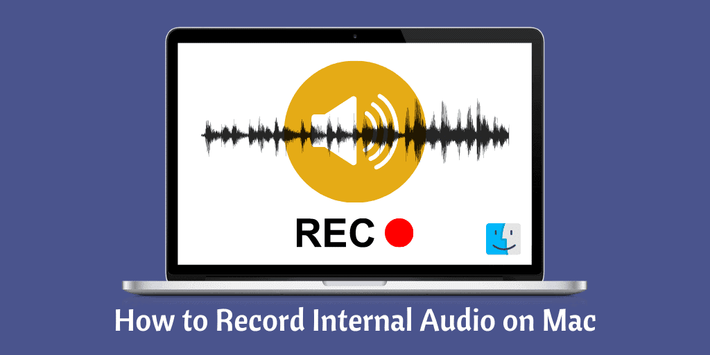 How to Record Internal Audio on Mac