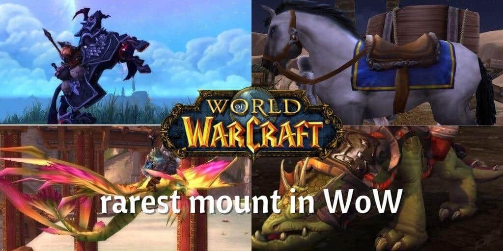 rarest mount in WoW
