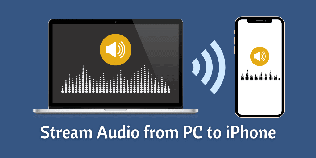 Stream Audio from PC to iPhone