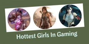 Hottest Girls In Gaming