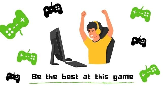 Be the best at this game