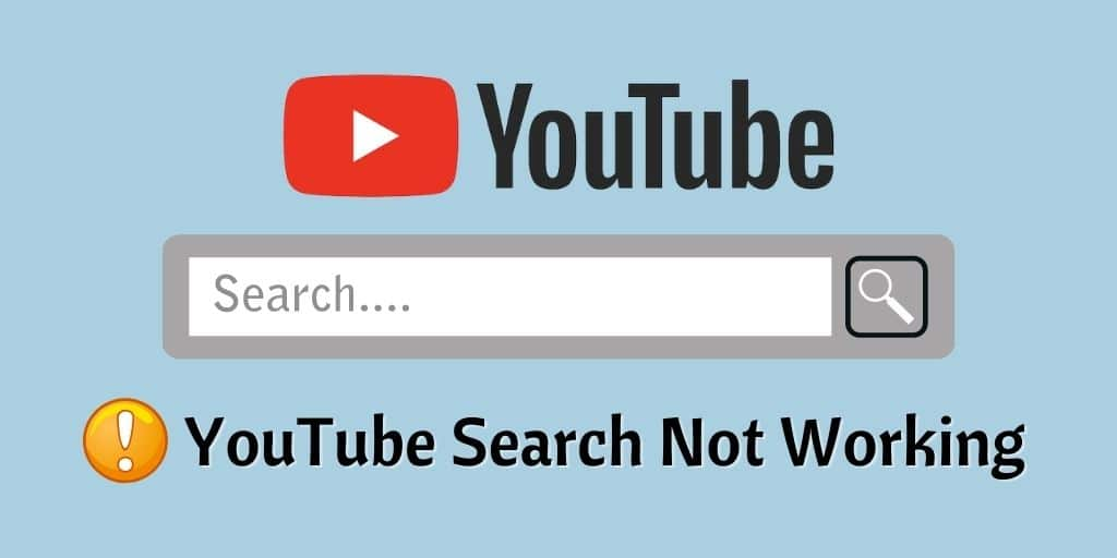 YouTube Search Not Working