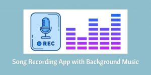 Song Recording App with Background Music